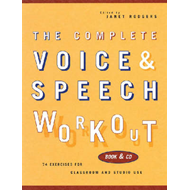 The Complete Voice and Speech Workout (BOK)