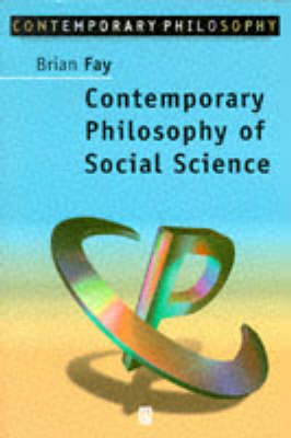 Contemporary Philosophy of Social Science (BOK)