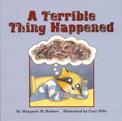 A Terrible Thing Happened (BOK)