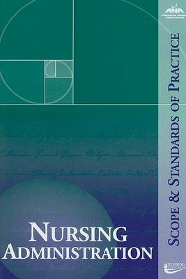 Nursing Administration: Scope and Standards of Practice (BOK)