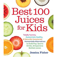 Best 100 Juices for Kids (BOK)