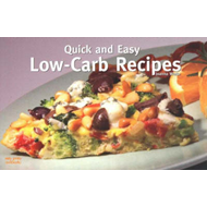 Quick and Easy Low-Carb Recipes (BOK)