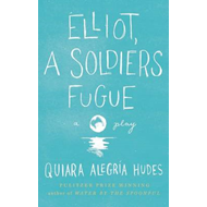 Elliot, a Soldier's Fugue (BOK)