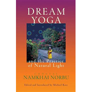 Dream Yoga and the Practice of Natural Light (BOK)