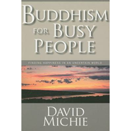 Buddhism for Busy People (BOK)