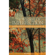 Wisdom of Imperfection: The Challenge of Individuation in Buddhist Life (BOK)