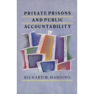 Private Prisons and Public Accountability (BOK)