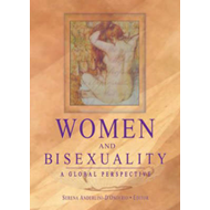 Women and Bisexuality: A Global Perspective (BOK)