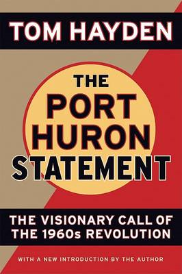 The Port Huron Statement: The Vision Call of the 1960s Revolution (BOK)