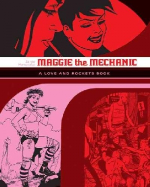 Love and Rockets 1: Maggie the Mechanic (BOK)