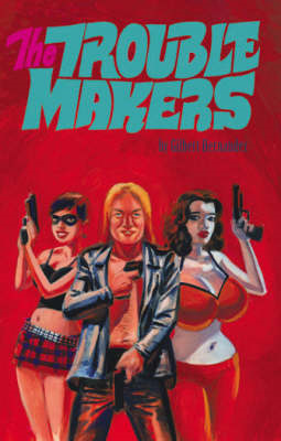 The Troublemakers (BOK)