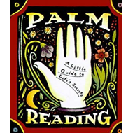 Palm Reading: A Little Guide to Life's Secrets (BOK)