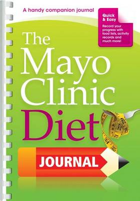 The Mayo Clinic Diet Journal (BOK)
