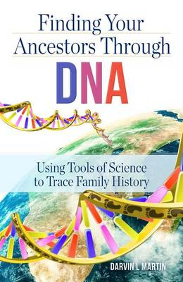 Finding Your Ancestors Through DNA (BOK)