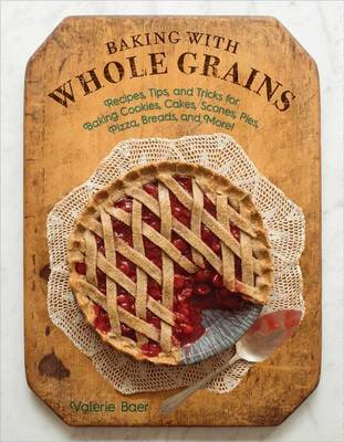 Baking with Whole Grains (BOK)