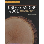 Understanding Wood: A Craftsman's Guide to Wood Technology (BOK)