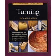 Taunton's Complete Illustrated Guide to Turning (BOK)