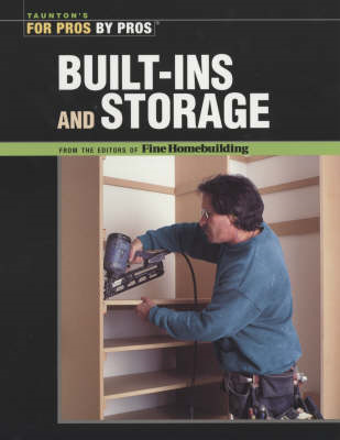 Built-ins and Storage: For Pros by Pros (BOK)