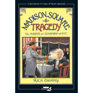 A Treasury of XXth Century Murder: Madison Square Tragedy: The Murder of Stanford White (BOK)