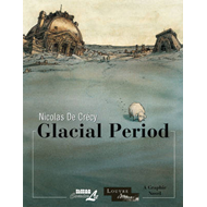 The Louvre Collection: Glacial Period (BOK)