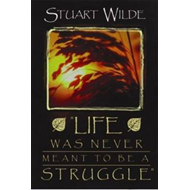 Life Was Never Meant to be a Struggle (BOK)