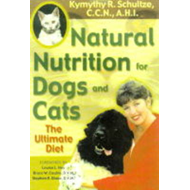 Natural Nutrition for Dogs and Cats: The Ultimate Diet (BOK)