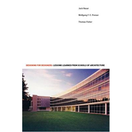 Designing for Designers: Lessons Learned from Schools of Architecture (BOK)