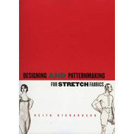 Designing and Pattern Making for Stretch Fabrics (BOK)