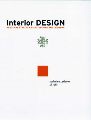 Interior Design: Practical Strategies for Teaching and Learning (BOK)
