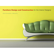 Furniture Design and Construction for the Interior Designer (BOK)