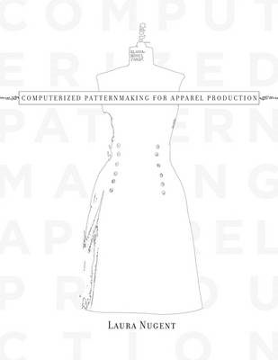 Computerized Patternmaking for Apparel Production (BOK)