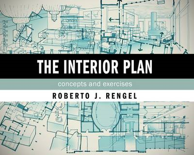 The Interior Plan: Concepts and Exercises (BOK)