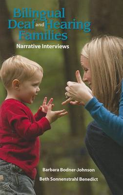 Bilingual Deaf and Hearing Families - Narrative Interviews (BOK)