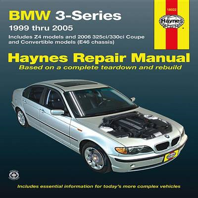 BMW 3-Series Automotive Repair Manual (BOK)