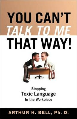 You Can't Talk to Me That Way! (BOK)