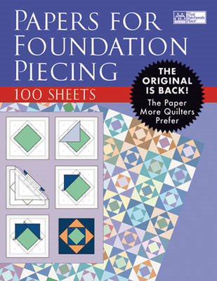 Papers for Foundation Piecing (BOK)