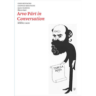 Arvo Part in Conversation (BOK)