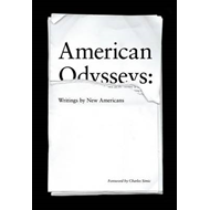 American Odysseys: Writings by New Americans (BOK)