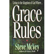 Grace Rules: Living in the Kingdom of God Where... (BOK)
