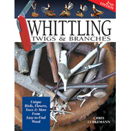 Whittling Twigs & Branches - 2nd Edn (BOK)