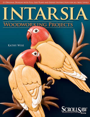 Intarsia Woodworking Projects (BOK)