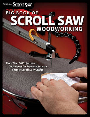 Big Book of Scroll Saw Woodworking (BOK)