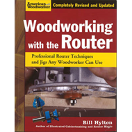 Woodworking with the Router (BOK)