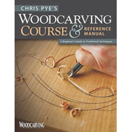 Chris Pye's Woodcarving Course & Reference Manual: A Beginners Guide (BOK)