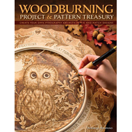 Woodburning Project & Pattern Treasury: Create Your Own Pyrography Art with 70 Mix-and-match Designs (BOK)