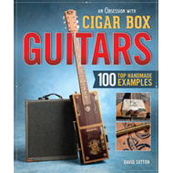 Obsession with Cigar Box Guitars, An (BOK)