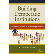 Building Democratic Institutions: Governance Reform in Developing Countries (BOK)