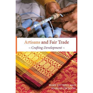 Artisans and Fair Trade: Crafting Development (BOK)