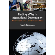 Something Bigger Than Ourselves: Find a Way in International Development (BOK)