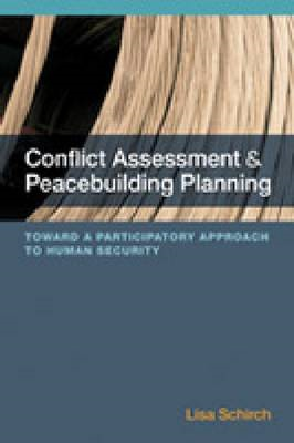 Conflict Assessment and Peacebuilding Planning: A Strategic Participatory Systems-Based Handbook on (BOK)